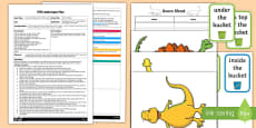 EYFS Sam Is Coming! Prepositions Adult Input Plan and Resource Pack to Support Teaching on Harry and the Bucketful of Dinosaurs