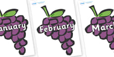 Months of the Year on Grapes