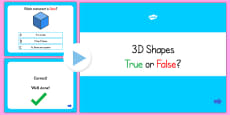 3D Shapes True or False PowerPoint Quiz