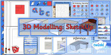 PlanIt - Computing Year 5 - 3D Modelling SketchUp Unit Additional Resources