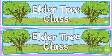 Elder Tree Themed Classroom Display Banner