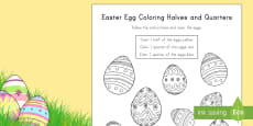 Easter Egg Coloring Halves and Quarters Activity Sheet