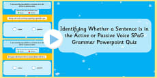 Identifying Whether a Sentence is in the Active or Passive Voice SPaG Grammar PowerPoint Quiz