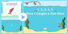 1, 2, 3, 4, 5, Once I Caught a Fish Alive PowerPoint