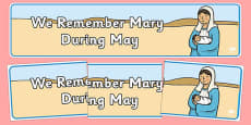 We Remember Mary During May Banner