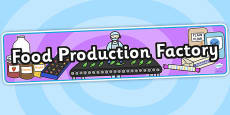 Food Production Factory Role Play Banner