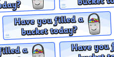 Have You Filled a Bucket Today Display Banner