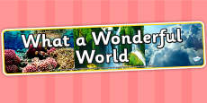 What a Wonderful World IPC Photo Display Banner