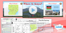 PlanIt - Geography Year 2 - Sensational Safari Lesson 1: Where Is Kenya? Lesson Pack
