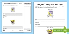 * NEW * Wexford County and GAA Crest Activity Sheet