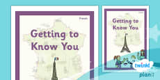 PlanIt - French Year 3 - Getting to Know You Unit Book Cover