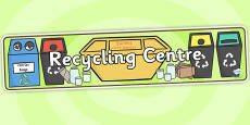 Recycling Centre Role Play Banner