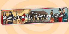 The Shang Dynasty Of Ancient China Display Banner