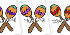 Days of the Week on Maracas