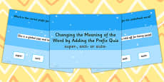 Changing the Meaning of the Word by Adding the Prefix super  anti  or auto  SPaG PowerPoint Quiz