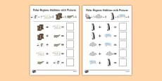 Polar Regions Themed Addition with Pictures Activity Sheet Pack