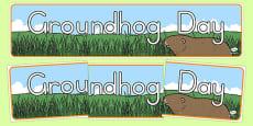 Groundhog Day Display Banner