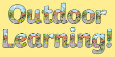 Outdoor Learning Display Lettering