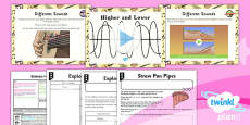 PlanIt - Science Year 4 - Sound Lesson 3: Higher and Lower Lesson Pack