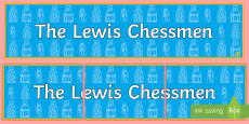 * NEW * The Lewis Chessmen Display Banner