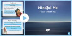 Mindful Me: Focus Breathing PowerPoint -