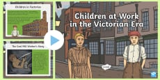 * NEW * Children at Work in the Victorian Era PowerPoint English Medium