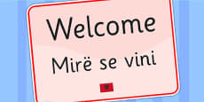 Welcome Sign EAL Albanian Version