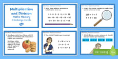 Year 2 Multiplication and Division Maths Mastery Challenge Cards