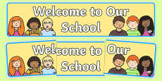 Welcome to Our School Display Banner
