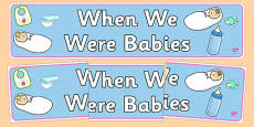 When We Were Babies Display Banner