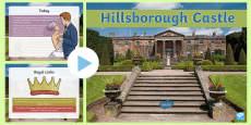 * NEW * Hillsborough Castle PowerPoint