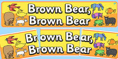 Display Banner to Support Teaching on Brown Bear, Brown Bear