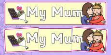 My Mum Display Banner