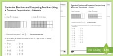 Equivalent Fractions and Comparing Fractions Using Common Denominators Activity Sheet