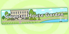 Country House Garden Role Play Banner
