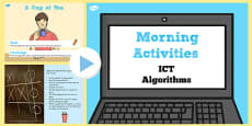 ICT Morning Activities Algorithms PowerPoint
