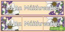 * NEW * Lá na Máithreacha Banner Gaeilge