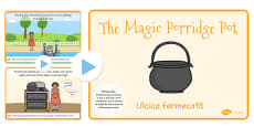 The Magic Porridge Pot Story PowerPoint EAL Romanian Translation
