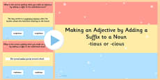 Making an Adjective by Adding the Suffix  tious or  cious to a Noun SPaG PowerPoint Quiz