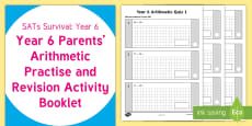 * NEW * SATs Survival: Year 6 Parents' Arithmetic Practice and Revision Activity Booklet