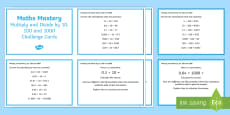 Year 5 Multiplication and Division Multiply and Divide by 10 100 1000 Maths Mastery Challenge Cards