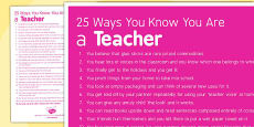 25 Ways You Know You Are a Teacher Poster