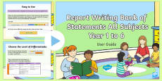 * NEW * Report Writing Bank of Statements All Subjects Years 1 to 6 Guidance PowerPoint