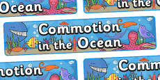 Display Banner to Support Teaching on Commotion In The Ocean