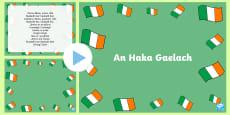 An Haka Gaelach ROI Rhyme PowerPoint Gaeilge