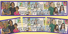 Family and Friends Display Banner