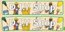 DIY Shop Role Play Display Banner