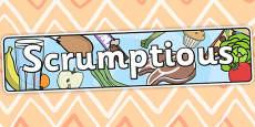 Scrumptious Themed Banner