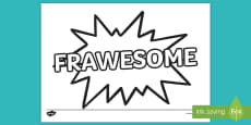 Frawesome Colouring Page to Support Teaching on Ms Bixby's Last Day