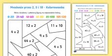 Kolorowanka Mnożenie przez 2 5 i 10